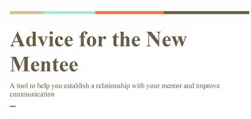 Advice for the new mentee